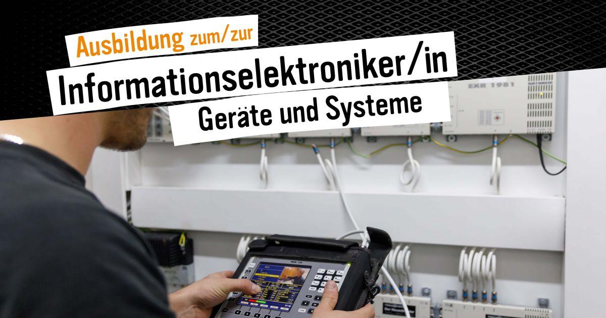 Ausbildung zum/zur Informationselektroniker/in - Geräte und Systeme • Technikwerker